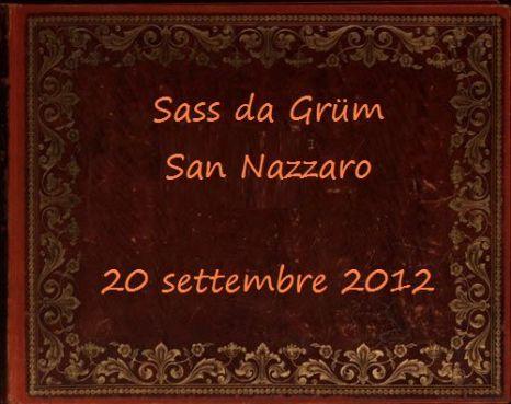 Sass da Grüm - 20 settembre 2012